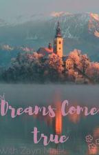 Dreams Come true by withonez