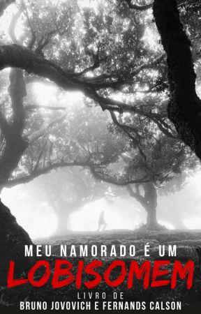Meu Namorado É Um Lobisomem by BrunoJovovich