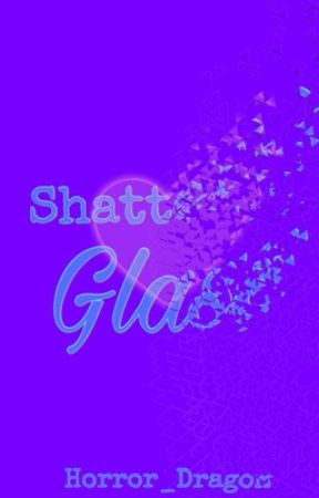 Shattered Glass by Horror_Dragon