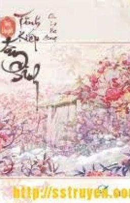 Đọc truyện Tình kiếp tam sinh - Full - Cửu Lộ Phi Hương