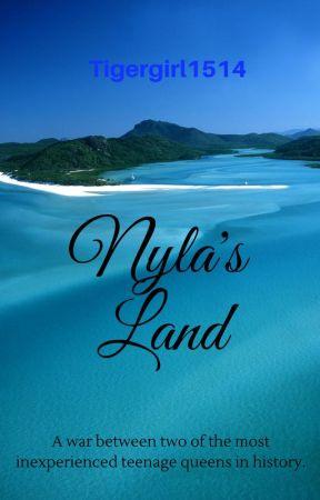 Nyla' s Land by tigergirl1514