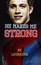 He makes me strong (Dutch fan fiction) by Lauraumb