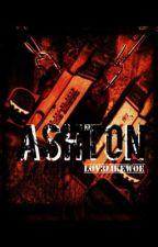 Ashton  by lov3likewoe