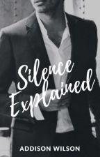 Silence Explained #AStormOfFanfiction by infinitelyaddison