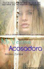 Mi Vecina Acosadora ··Kronno Zomber y Tú·· by AleeBraidot