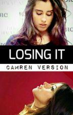 Losing It (Camren) Book #1 by camrenversion