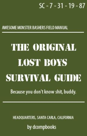 The Original Lost Boys Survival Guide by dcompbooks