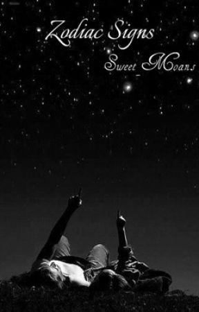 Zodiac Signs 🌓 by Sweet_Moans