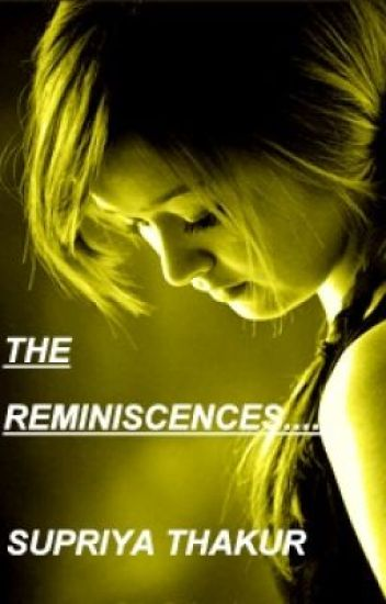 The Reminiscences......