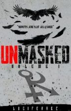 Unmasked by LuciferAce