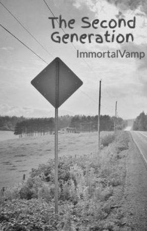 The Second Generation by ImmortalVamp