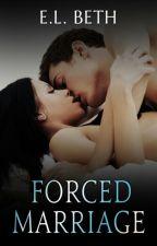 Forced Marriage by ELBeth76