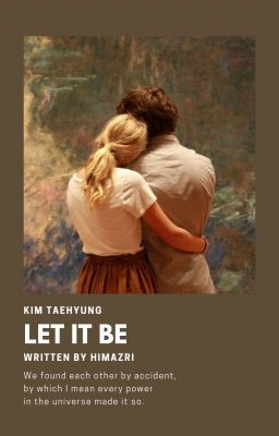 Đọc truyện 「 Let it be 」TH