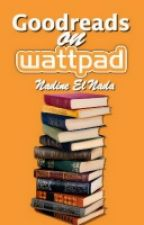 Goodreads On Wattpad by Wildcat001