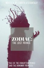 ZODIAC | The Lost Prince by ChoclateFantasty