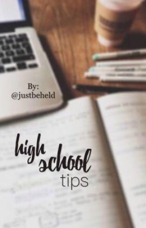 High School Tips by justbeheld