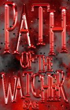 Path of the Watcher | Naruto Fanfiction||The Watcher Series by bibliophilic-