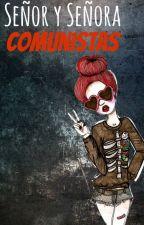 Señor y señora comunistas [Alfredo HD] by ElevenTwice