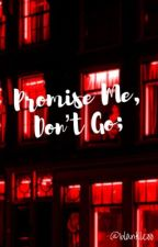 「Promise Me, Don't Go」 ||J.jk by blankleoo