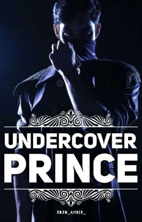 Undercover Prince (Coming Soon) by XoXo_Amber_
