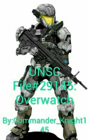 UNSC File#29145: Overwatch by Commander_Knight145