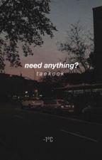 need anything? •• taekook by 4020biassuga