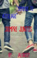 """Daanthony """"Siempre Juntos"""" [Editando] by Alokis27"""