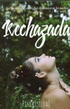 Rechazada by pinckisilva8