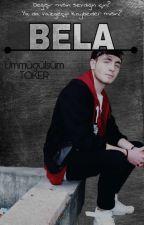 B E L A  by Ummugulsumtkr