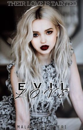 Evil Love || Bal || Book Two || SLOW UPDATES by MalandBenlover1