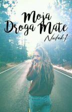 Moja Droga Mate by Natek1