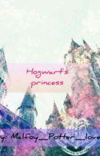 👑Hogwart's princess👑 by Malfoy_Potter_Lover