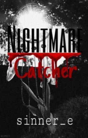 Nightmare Catcher |Paranormal| by sinner_e
