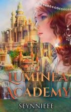 Luminea Academy (Completed/Editing) by ladyin_purple