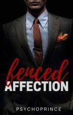 Fenced Affection by psychoprinceIV