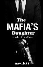 The Mafia's Daughter by nav_k21