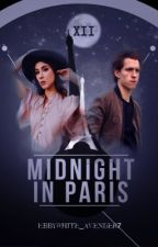 Midnight In Paris [COMING SOON] by EbbyWhite_Avenger7