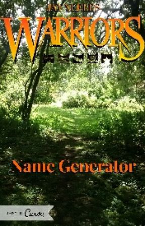 Warrior Cats Name Generator! - Generator 4 - SkyClan - Wattpad