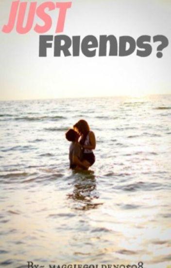Just Friends? (Cameron Dallas)
