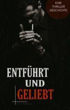 ENTFÜHRT UND GELIEBT by xxFAxx