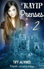 Kayıp Prenses 2 by Tiff_Alvord1992