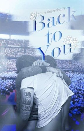 Back To You - Larry Stylinson by yourssincerely1D