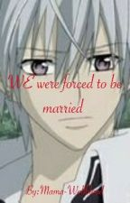 We were forced to be married  by Mama-Wolfblood