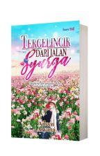 Tergelincir Dari Jalan Syurga by AireenAryana