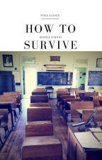 How To Survive Middle School by Zeeenia101