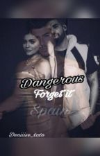 Dangerous- forget it || abgeschlossen by Deniiise_xoxo