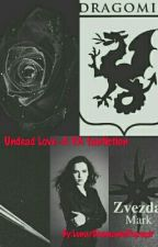 Undead Love~A VA Fanfiction by IncarnateOfDarkness