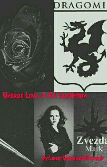 Undead Love~A VA Fanfiction
