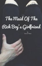 The Maid Of The Rich Boy's Girlfriend  💋 \Luke Hemmings/ by CalciumTHood