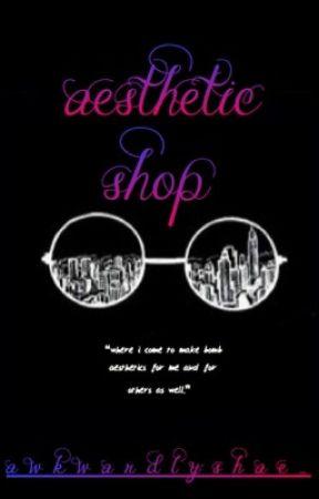 aesthetic shop by AwkwardlyShae_